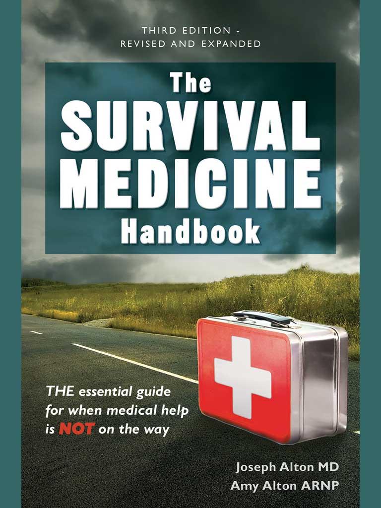 Survival Medicine Handbook 3rd Edition